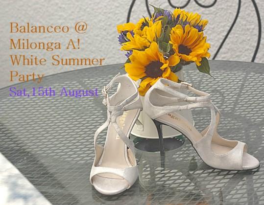 Balanceo Pop – Up Shop@Milonga A! (Arrabalera)..White Summer Party…..