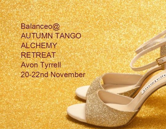 Balanceo@ Avon Tyrrell Tango Alchemy November 2015