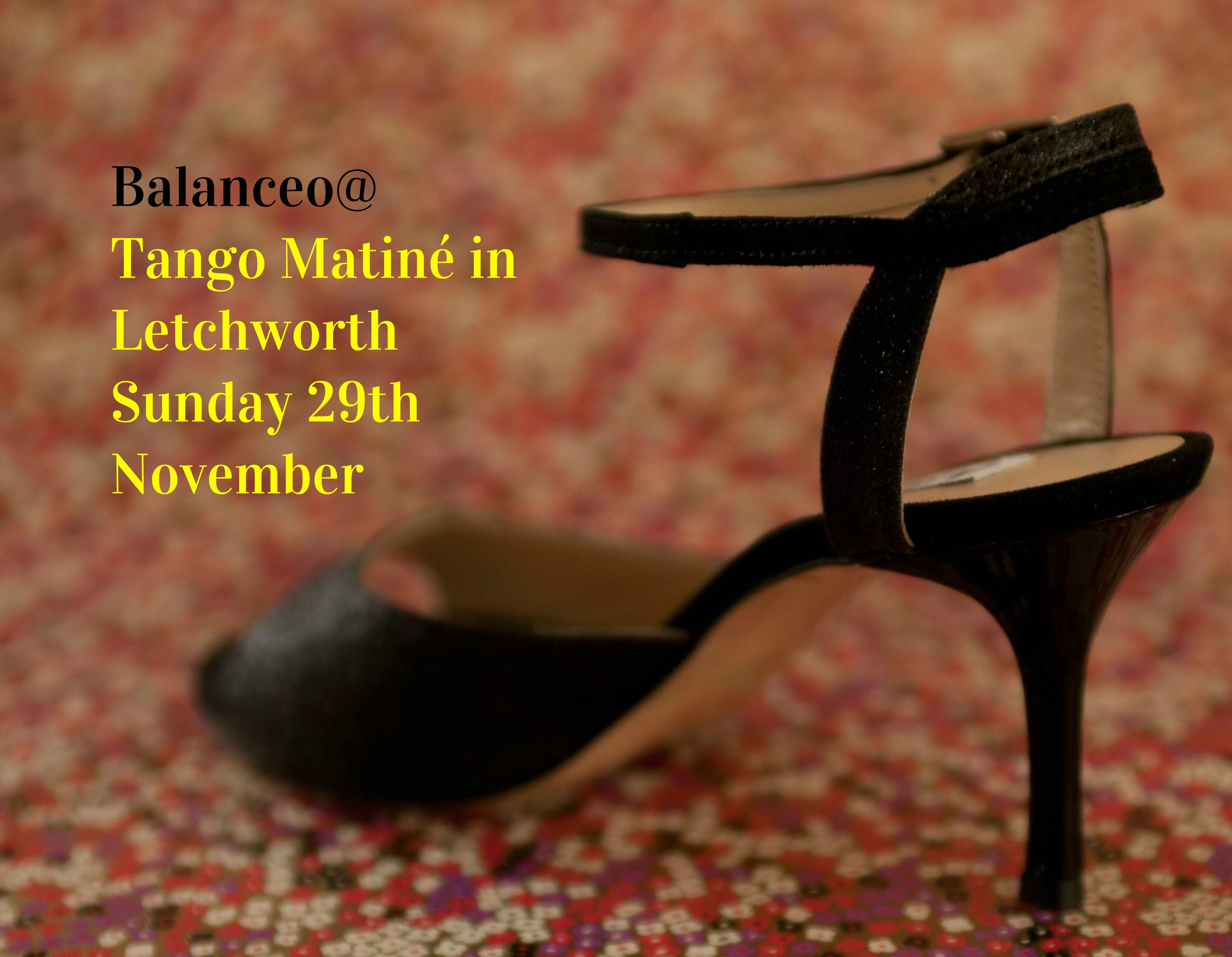 Balanceo @Tango Matiné in Letchworth