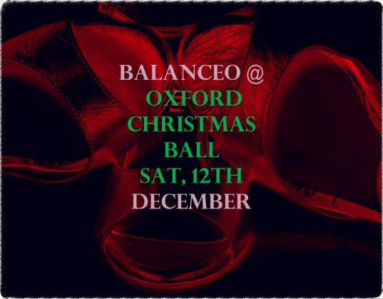 Balanceo @ Oxford Christmas Ball