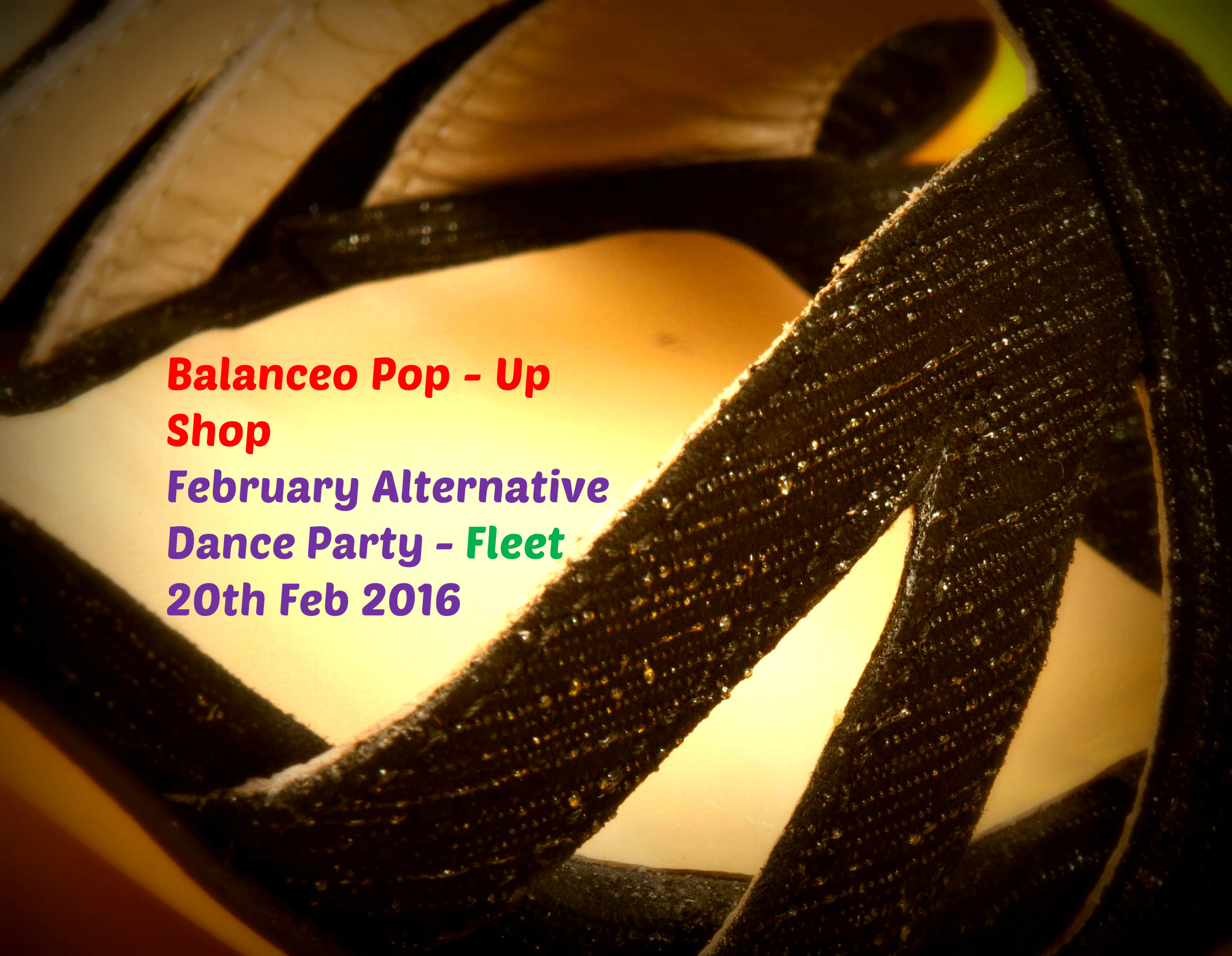 Balanceo Pop – Up Shop @ February Alternative Dance Party – Fleet