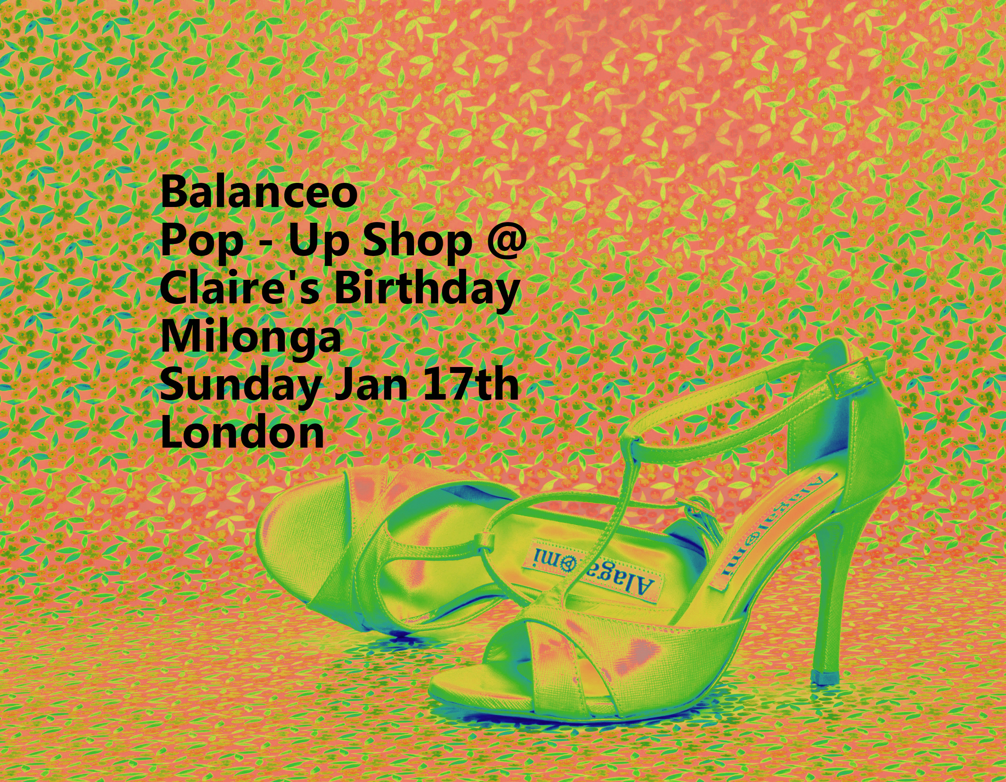 Balanceo Pop – Up Shop @Claire's Birthday Milonga London