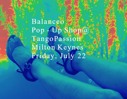 Balanceo Pop-UpShop@TangoPassion MiltonKeynes Friday, July 22