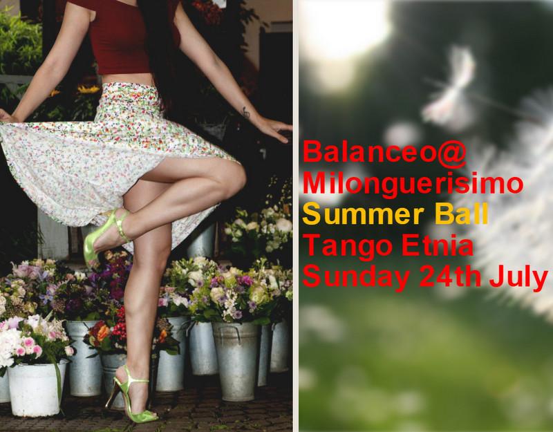 Balanceo@ Milonguerisimo Summer Ball, Tango Etnia, Sun 24th July