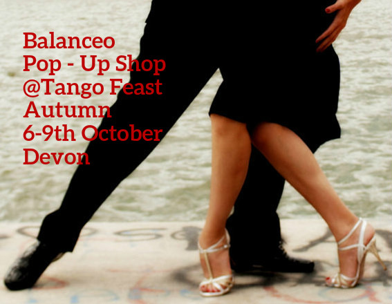 Balanceo Pop – Up Shop @Tango Feast Autumn 6-9 October –  Devon,