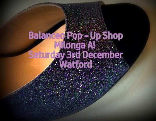 Balanceo@ Milonga A1 Watford, Christmas Delights!! Sat, 3rd December