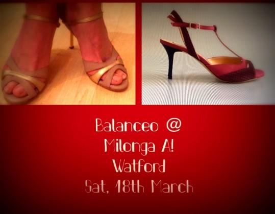 Balanceo @ Milonga A! 18th March – Watford