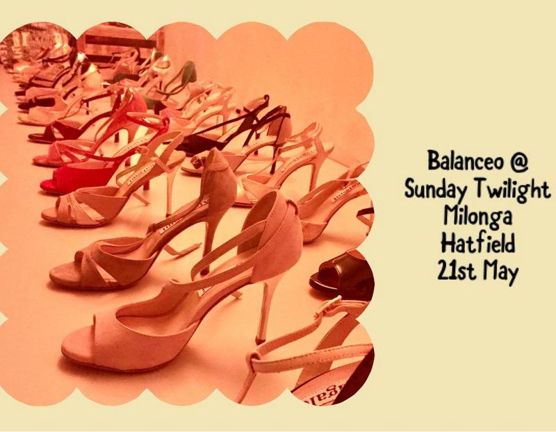 Balanceo @ Twilight Milonga Special . 21st May,  Hatfield