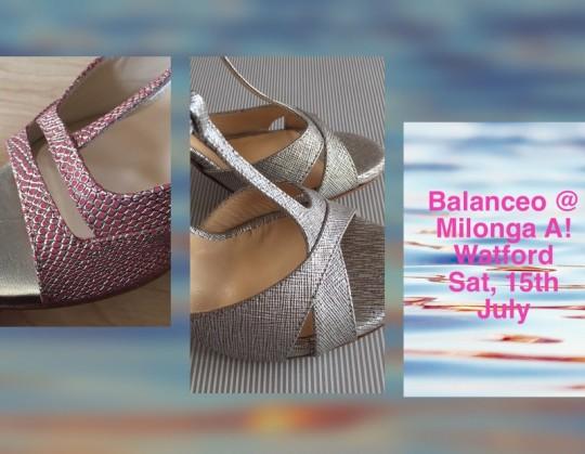 Balanceo @ Milonga A! Watford, Saturday  15th July