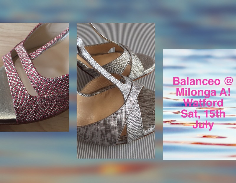 Balanceo @ Milonga A! Watford, Saturday  15th July