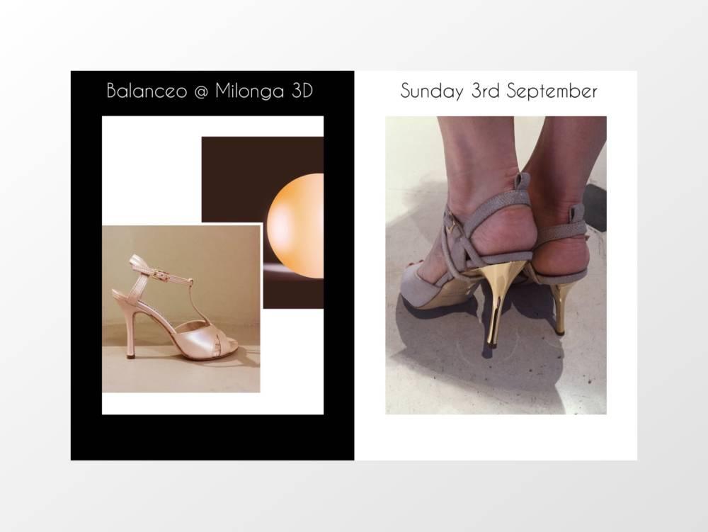 Balanceo @ Milonga 3D – Opening Night! Sunday 3rd September