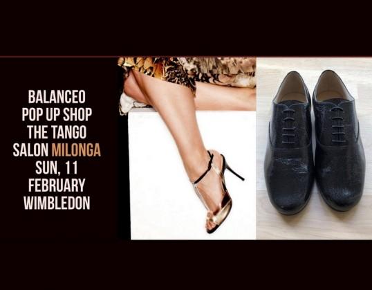 Balanceo Pop – up Shop' The Tango Salon Milonga – Wimbledon 11th Feb