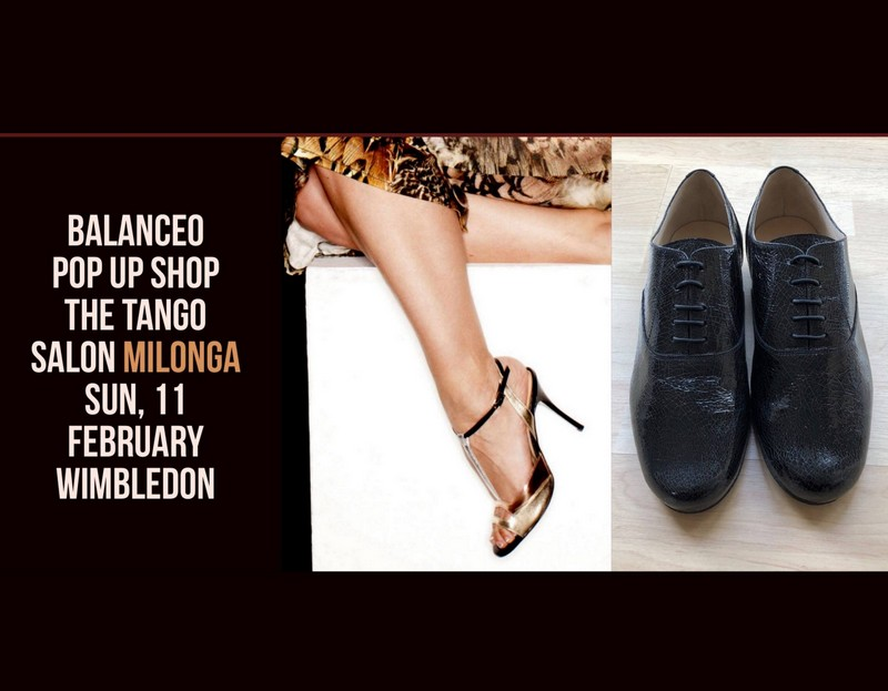 Balanceo Pop – up Shop' The Tango Salon Milonga – Wimbledon 11th Feb