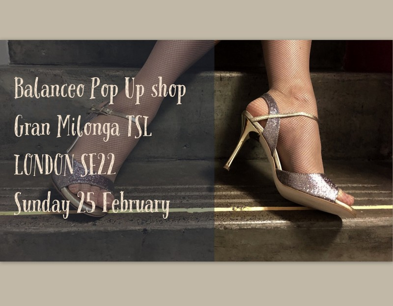 Balanceo Pop Up Shop @ TSL Gran Milonga 25th Feb
