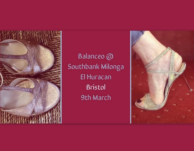 "Balanceo Pop Up Shop @ SOUTHBANK MILONGA ""EL HURACAN""  – Bristol 9th March"
