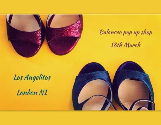 Balanceo Pop – Up Shop @ Los Angelitos Sunday 18th March, London N1