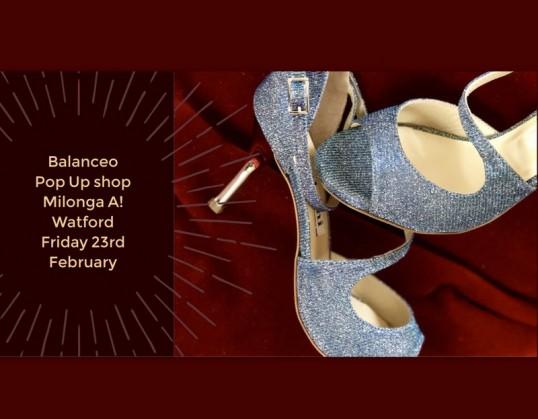 Balanceo@ Milonga A! New venue edition – Watford , 23rd February
