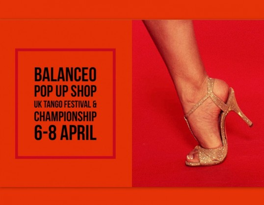 Balanceo Pop – Up Shop @UK Tango Festival & Championship 2018