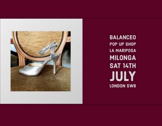 Balanceo Pop Up Shop @ La Mariposa Milonga, Sat 14th July, London SW8