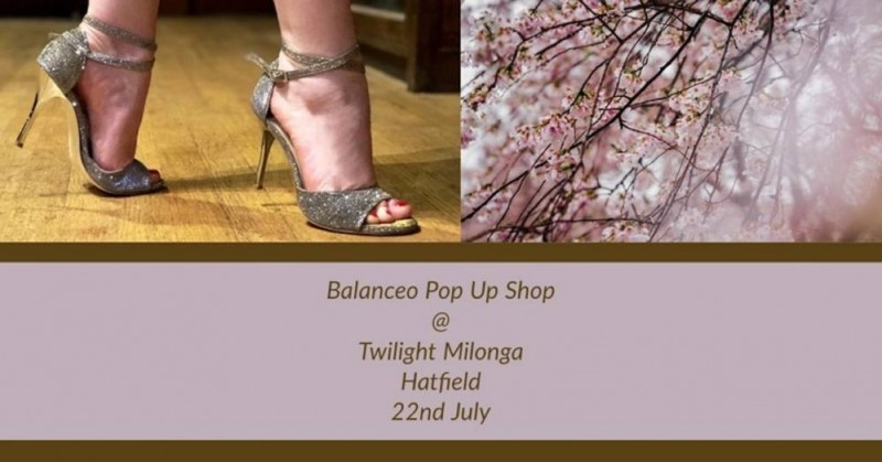 Balanceo @ Twilight Milonga. Sunday 22nd July, Hatfield