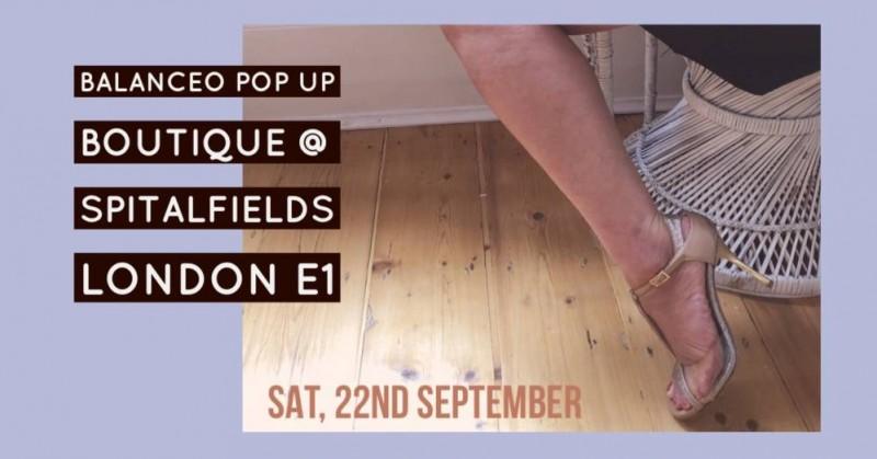 Balanceo Pop Up Boutique,Saturday 22nd September, 3-7pm, Spitalfields, London E1