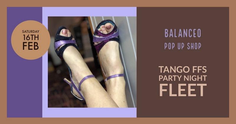 Balanceo Pop Up shop @ Tango FFS  – FLEET.. Saturday 16th Feb