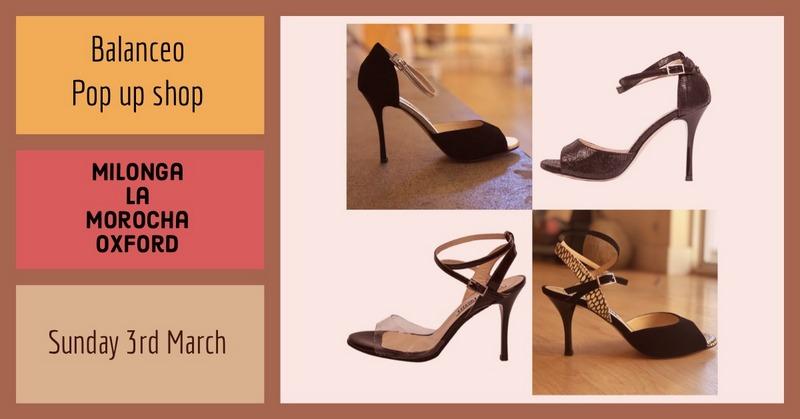 Balanceo Pop Up Shop at Milonga La Morocha,Oxford, Sunday 3rd March