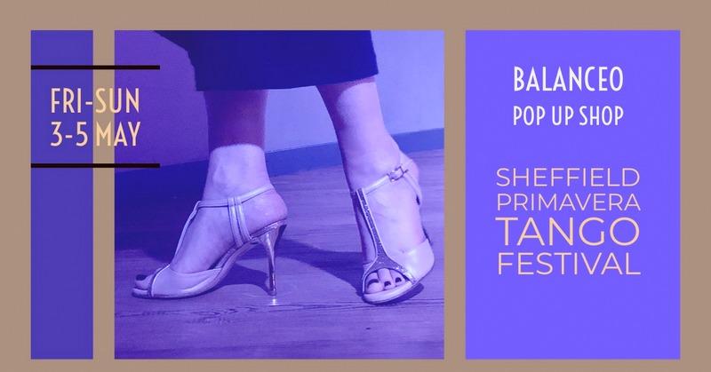 Balanceo @ Primavera, The Sheffield Tango Festival 3-5 May