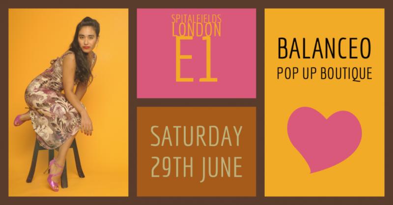 Balanceo Pop Up Boutique, Sat 29th June, Spitalfields, London E1