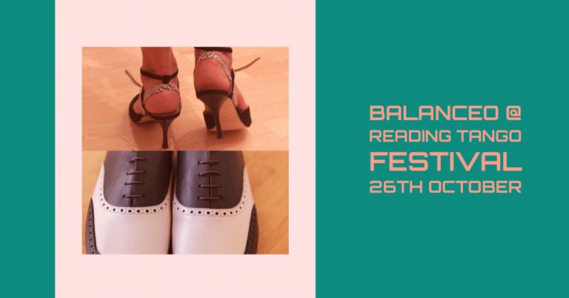 Balanceo @ Reading Tango Festival, Saturday 26th October