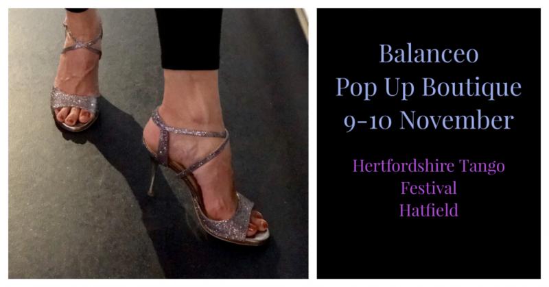 Balanceo Pop up Boutique @ Hertfordshire International Tango Festival  9-10 November