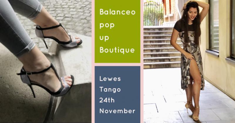 Balanceo Pop Up Boutique, Lewes Milonga, 24th November, Lewes