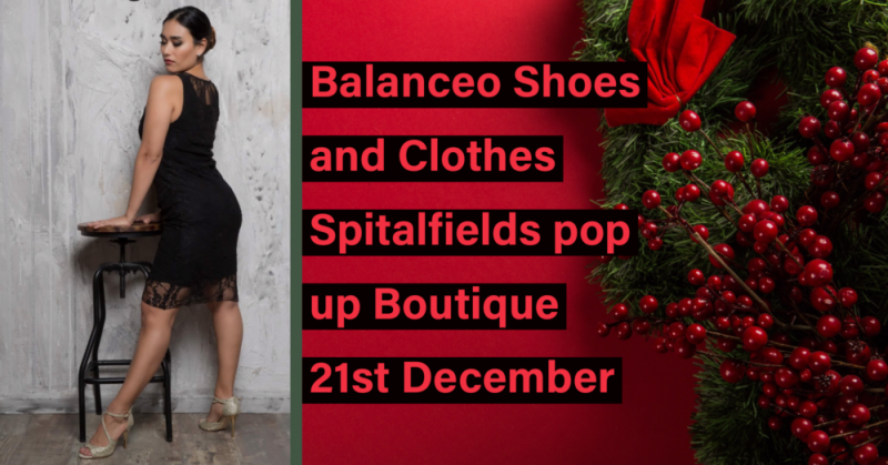 Balanceo Shoes and Clothes@ Spitalfields on Saturday 21st December. London E1