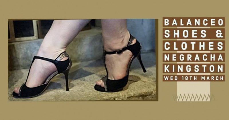 Balanceo Shoes & Clothes @ Negracha Kingston, Wednesday 18th March, Kingston