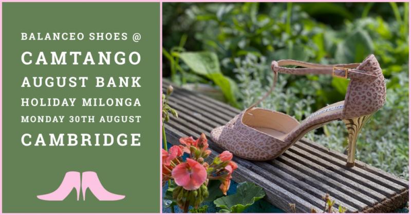 Camtango August Bank Holiday Milonga,  MONDAY, AUGUST 30th 2021