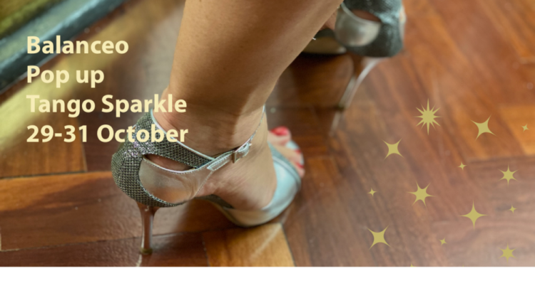 Balanceo Pop Up at Tango TANGO SPArkle 29-31 October