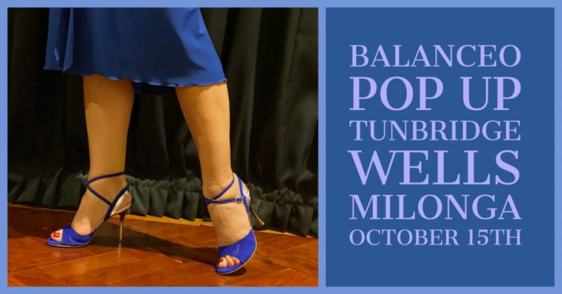 Balanceo at  Tunbridge Wells Milonga 15th October